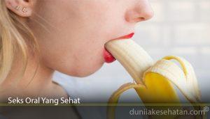 Seks Oral Yang Sehat